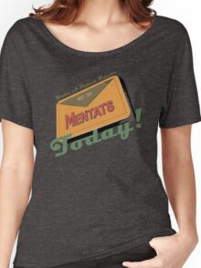 Mentats - A better future, Today!  - Fallout Women's Relaxed Fit T-Shirt