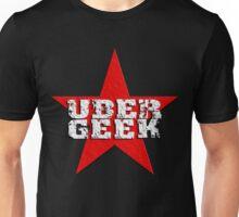 Uber Geek Unisex T-Shirt
