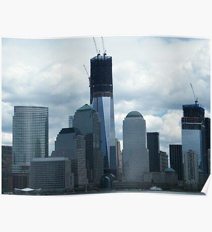 The New World Trade Center Reaches 100 Floors, Lower Manhattan, New York Poster