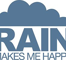 Rain Makes Me Happy by LudlumDesign