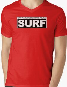 Paddle before Surf Mens V-Neck T-Shirt