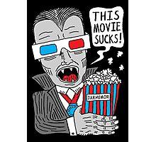 This Movie Sucks Photographic Print