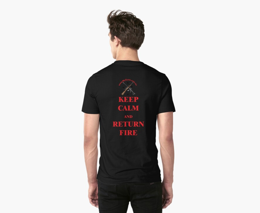 Keep Calm & Return Fire in red  by NemesisGear