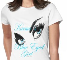 KARMAS BLUE EYED GIRL Womens Fitted T-Shirt