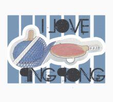 I Love Ping Pong by noeljerke