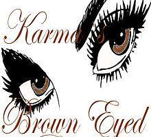 KARMAS BROWN EYED GIRL by Karma Arts UK Ltd
