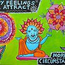 Happy Feelings Will Attract More Happy Circumstances by ClaudiaTuli