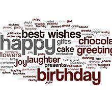 Happy Birthday Wordcloud #1 by Karen Cropper