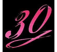 Girly 30th Birthday Photographic Print