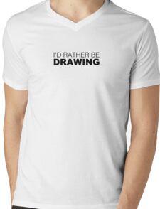 I'd rather be DRAWING Mens V-Neck T-Shirt