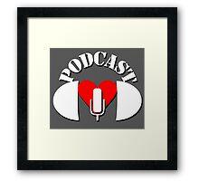 Podcasting Love Framed Print