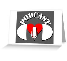 Podcasting Love Greeting Card