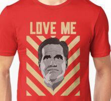 Love me Romney Unisex T-Shirt