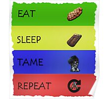 ARK EAT SLEEP TAME REPEAT Poster