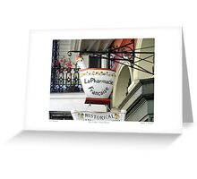 French Quarter Apothecary Sign   Greeting Card