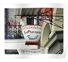 French Quarter Apothecary Sign   Poster