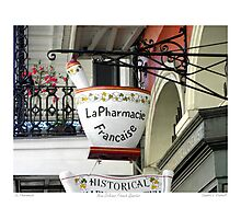 French Quarter Apothecary Sign   Photographic Print