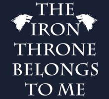 Iron Throne Belongs To Me by ashedgreg