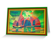 Happy Father's Day Sea of Green With Cubist Abstract Junks  Greeting Card