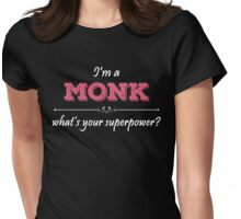 I'm A MONK What's Your Superpower? Womens Fitted T-Shirt