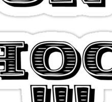 dont shoot !!! Sticker