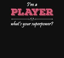 I'm A PLAYER What's Your Superpower? Womens Fitted T-Shirt