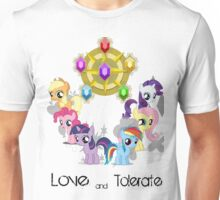 The Mane 6 - Love & Tolerate Unisex T-Shirt