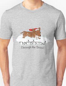 Dachshund Through The Snow... T-Shirt