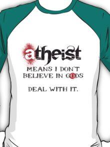 ATHEIST means (black) T-Shirt