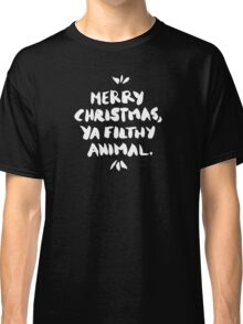 Merry Christmas, Ya Filthy Animal – Black Classic T-Shirt