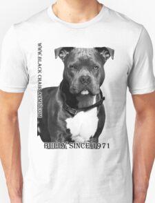 A Bully since 1971 Unisex T-Shirt