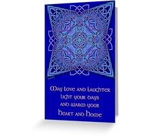 May Love and Laughter Greeting Card