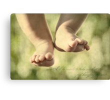 Soon I'll Be Ready To Take My First Steps... Just Hanging For Now Canvas Print