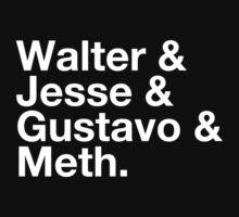 Walter & Jesse & Gustavo & Meth by David Halford