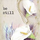 be still... by Maree  Clarkson