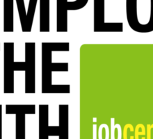 Unemployee Of The Month Sticker