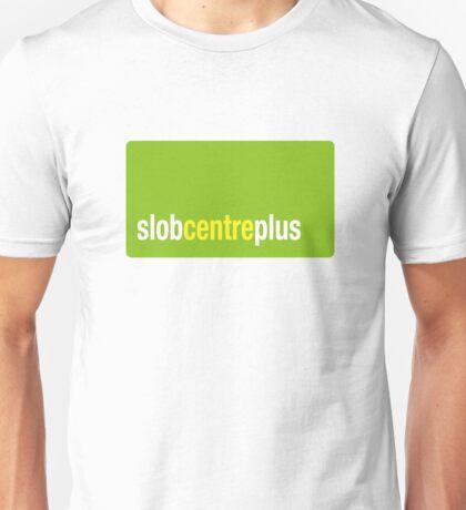 Slob Centre Plus Unisex T-Shirt