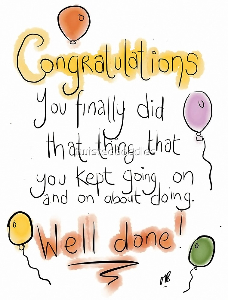 A covering all bases congratuations card.  by twisteddoodles