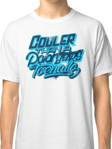 Cooler Than A Polar Bear's Toenails Classic T-Shirt
