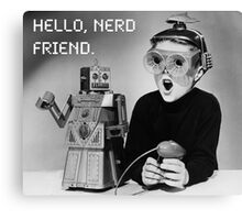 Friendly Robot and Nerd Canvas Print