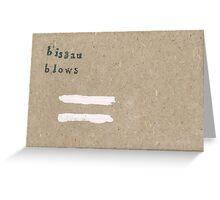Bissau Blows Greeting Card