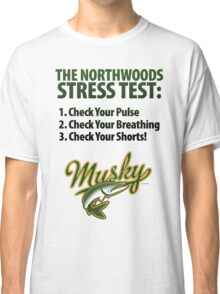 Musky Stress Test Classic T-Shirt