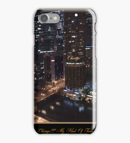 CHICAGO !! MY KIND OF TOWN  iPhone Case/Skin