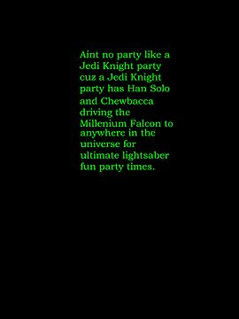 Aint no party like a jedi knight party... by GiraffesAreCool