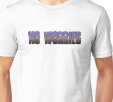 No Worries - Australian Slang Unisex T-Shirt