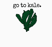 go to kale. (kale) Unisex T-Shirt