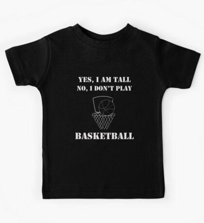 I Don't Play Basketball Kids Tee