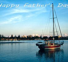 """Boat at Forster NSW Australia - """"Happy Father's Day"""" Card  by Sandy1949"""