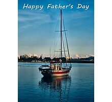 "Boat at Forster NSW Australia ""Happy Father's Day"" Card Photographic Print"