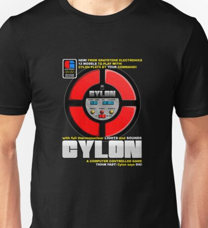 Cylon Says Unisex T-Shirt
